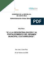 Sí a La Descentralización y Al Fortalecimiento Del Régimen Municipal Costarricense
