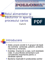 Nutriție Curs 6 Anul v Rolul Alim. in Proc Carios