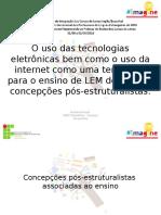 O uso das tecnologias no ensino de LEM.