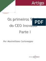 Os Primeiros 90 Dias de Um CEO Inovador I