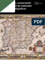 Investigación, Conservación y Restauración de Materiales y Objetos Cartográficos