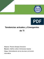 Tendencias Actuales y Emergentes de TI