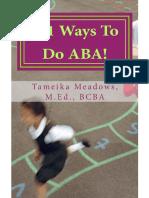 101 Ways to Do ABA! - Tameika Meadows M.ed
