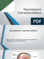 Traumatismo Craneoencefálico.pptx