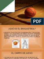 Basquetbol GENERALIDADES