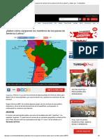 ¿Sabes Cómo Surgieron Los Nombres de Los Países de América Latina_ _ ¿Sabías Que..