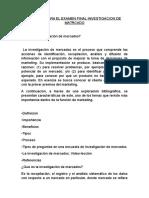 Resumen Para El Examen Final Investigacion de Matrcado