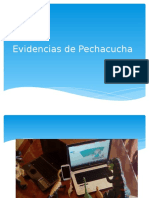 Evidencias de Pechacucha