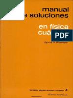 (Berkeley Physics Course 4) Wichmann, Eyvind H.-Manual de soluciones de física cuántica. 4-Reverté (1973)