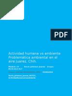 Actividad Humana vs Ambiente Problemática Ambiental en El Aire Juarez