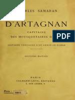 D'Artagnan,Capitaine Des Mousquetaires Du Roi, Histoire Vèridique d'Un Héros de Roman- Charles Samaran