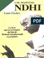 Louis Fisher - Vie Du Mahatma Gandhi, La
