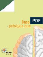 Casos Clinicos Adicciones y Patoliogia Dual