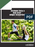 Lair Ribeiro - Atividade Física e Bem Estar, Amigos Inseparáveis (E-book)