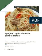Spagheti Oglio Olio Tuna Sambal Matah