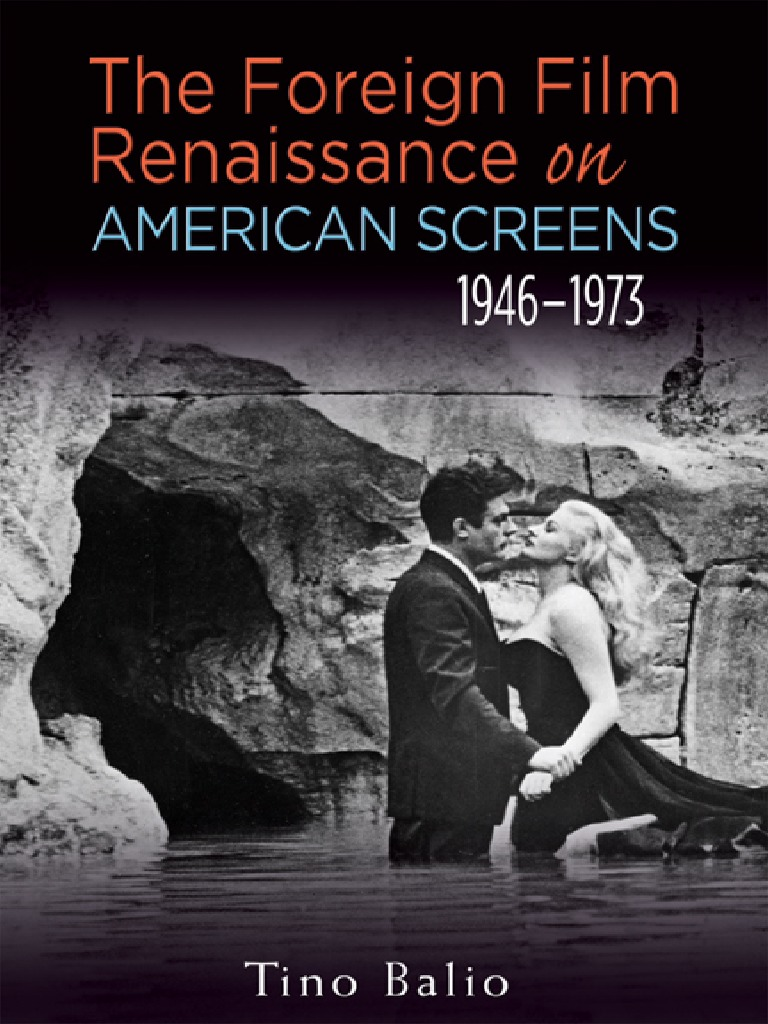 564ed716 The.foreign.film.Renaissance.on.American.screens.Wisconsin.film.Studies |  Cinema | Entertainment (General)