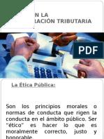 Presentacion de Etica en La Administracion Tributaria