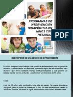 Programas de Intervención Terapéutica en Niños Con Retardo