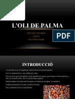 L'Oli de Palma Treball