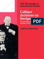(LSE Monographs in International Studies) Christopher Hill-Cabinet Decisions on Foreign Policy_ The British Experience, October 1938-June 1941 -Cambridge University Press (1991).pdf
