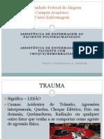 Assistência de Enfermagem Ao Paciente Politraumatizado - Choque - Hemorragia