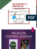 Relación de Control y Displays (Pantalla)))