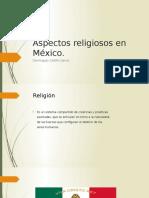 Aspectos Religiosos en México