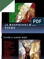 La Independencia de México 1