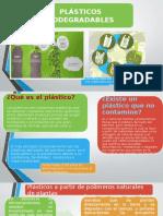 Plásticos Biodegradables - Biotecnología
