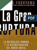 Francis Fukuyama- La Gran Ruptura