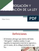 """ABROGACIÃ""""N Y DEROGACIÃ""""N DE LA LEY.pptx"""