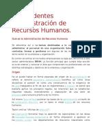 Antecedentes Administración de Recursos Humanos