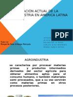 Situación actual de la Agroindustria en América Latina.pptx