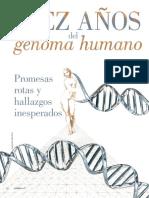 146 Diez Anos Del Genoma Humano Promesas Rotas y Hallazgos Inesperados