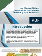 Los mercantilistas, fundadores de la economía política.pptx
