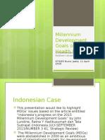 A. Sahidah MAteri (Millenium Development Goals on Health Issues)