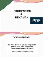 5. Dokumentasi & Rekaman