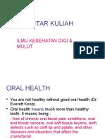 Pengantar Kuliah Gigi&Mulut 2013