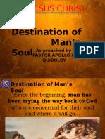 Lesson 1 - Destination of Man's Soul