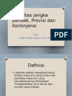Liabilitas Jangka Pendek, Provisi Dan Kontinjensi