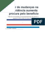Temor de mudanças na Previdência aumenta procura pelo benefício.docx