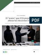 El _teatro_ Que ETA Prepara Para Alterar Las Elecciones Vascas