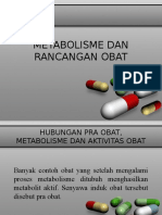 Metabolisme Dan Rancangan Obat