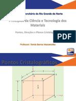 Aula 3 - Pontos, Direcoes e Planos Cristalograficos