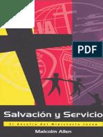 Allen Malcom. Salvacion y Servicio