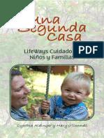 UNA SEGUNDA CASA, CUIDADO DE NIÑOS Y FAMILIA
