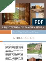 Exposicion Arquitectura Bambu y Tierra