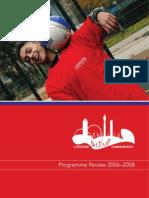 LAC – Programme Review 2006-2008