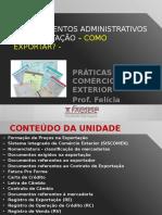 Procedimentos Administrativos Na Exportação – Como Exportar