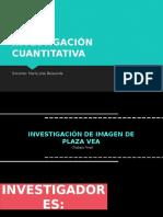 Investigación Cuantitativa de Plaza Vea